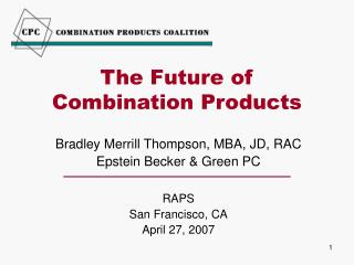 The Future of  Combination Products