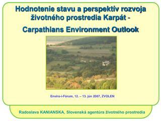 Radoslava KANIANSKA, Slovenská agentúra životného prostredia