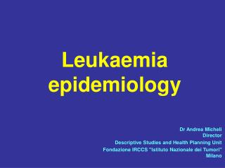 Leukaemia epidemiology