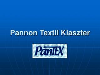 Pannon Textil Klaszter