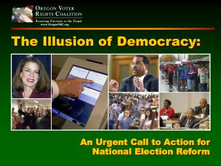 The Illusion of Democracy: