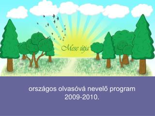 orsz�gos olvas�v� nevel? program 2009-2010.