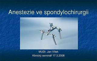 Anestezie ve spondylochirurgii