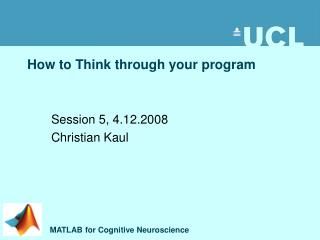 How to Think through your program