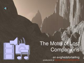 The Motel of Lost Companions