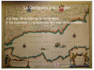 La Geografía y su Origen