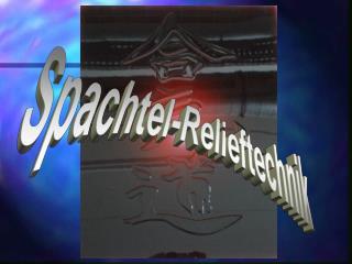 Spachtel-Relieftechnik