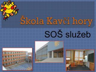 Škola Kavčí hory