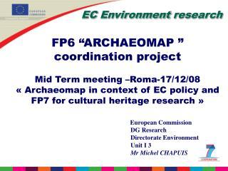 """EC Environment r es e arch FP6  """" ARCHAEOMAP """"  coordination  project"""