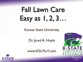 Fall Lawn Care Easy as 1, 2, 3�