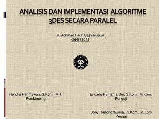 Analisis dan Implementasi  algoritme 3des secara paralel