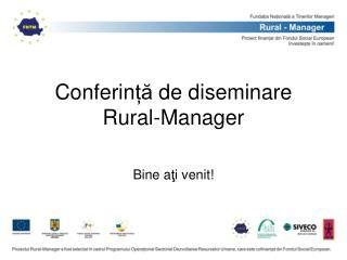 Conferin ță  de diseminare Rural-Manager