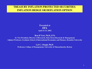 TREASURY INFLATION PROTECTED SECURITIES: INFLATION HEDGE OR DEFLATION OPTION