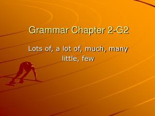 Grammar Chapter 2-G2