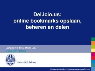 Del.icio: online bookmarks opslaan, beheren en delen