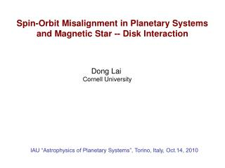 Spin-Orbit Misalignment in Planetary Systems and Magnetic Star -- Disk Interaction