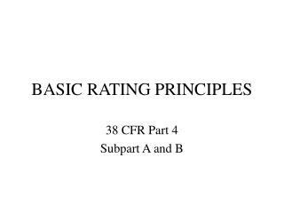 BASIC RATING PRINCIPLES