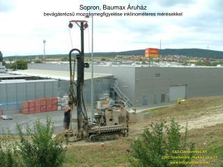 Sopron, Baumax Áruház bevágásrézsű mozgásmegfigyelése inklinométeres mérésekkel