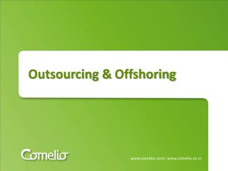 Outsourcing &  Offshoring