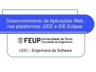 Desenvolvimento de Aplicações Web nas plataformas J2EE e IDE Eclipse