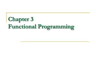 Chapter 3 Functional Programming