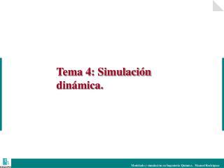 Tema 4: Simulación dinámica.