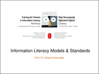 Information Literacy Models  Standards