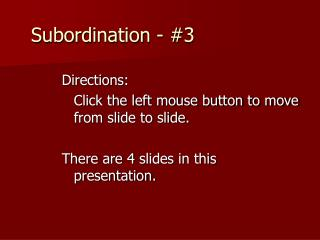 Directions:  Click the left mouse button to move from slide to slide.   There are 4 slides in this presentation.