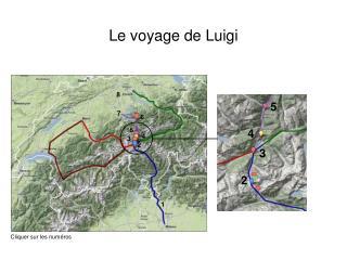 Le voyage de Luigi