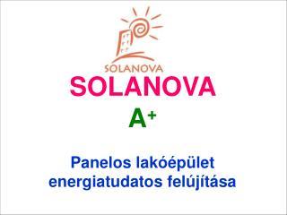 SOLANOVA A + Panelos lakóépület energiatudatos felújítása