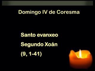 Domingo IV de Coresma