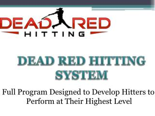 Dead Red Hitting