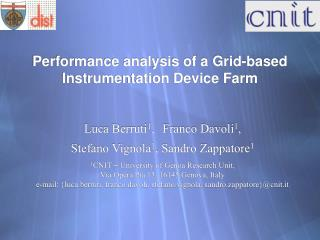 Performance analysis of a Grid-based Instrumentation Device Farm