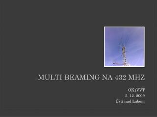 Multi  BEAMING na 432 MHz