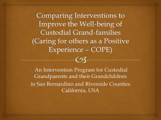 An Intervention Program for Custodial Grandparents and their Grandchildren
