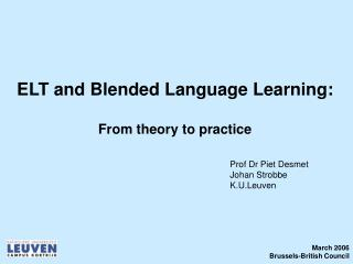 ELT and Blended Language Learning: From theory to practice