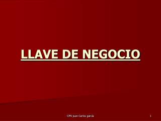 LLAVE DE NEGOCIO