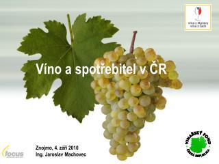 Víno a spotřebitel v ČR