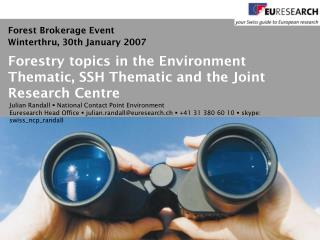 Forestry topics in the Environment Thematic, SSH Thematic and the Joint Research Centre