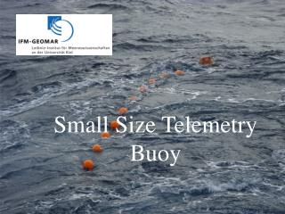 Small Size Telemetry Buoy