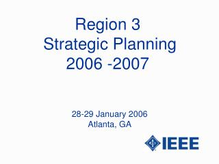 Region 3  Strategic Planning 2006 -2007