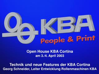 Open House KBA Cortina am 3./4. April 2003 Technik und neue Features der KBA Cortina