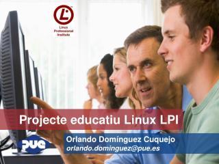 Projecte educatiu Linux LPI