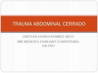 TRAUMA ABDOMINAL CERRADO