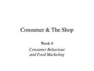 Consumer  The Shop