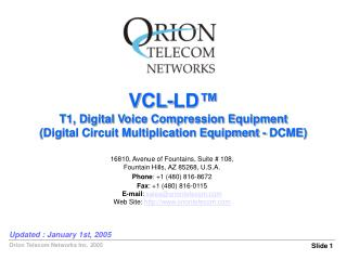 VCL-LD� T1, Digital Voice Compression Equipment (Digital Circuit Multiplication Equipment - DCME)