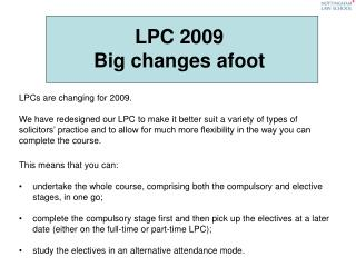 LPC 2009  Big changes afoot