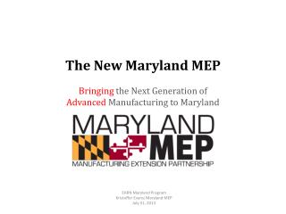 EARN Maryland Program Kristoffer Evans; Maryland MEP July 31, 2013