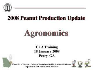 2008 Peanut Production Update Agronomics