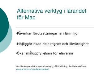 Alternativa verktyg i lärandet för Mac